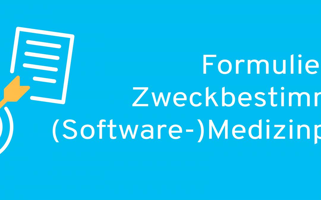 Formulierung der Zweckbestimmung für (Software-)Medizinprodukte